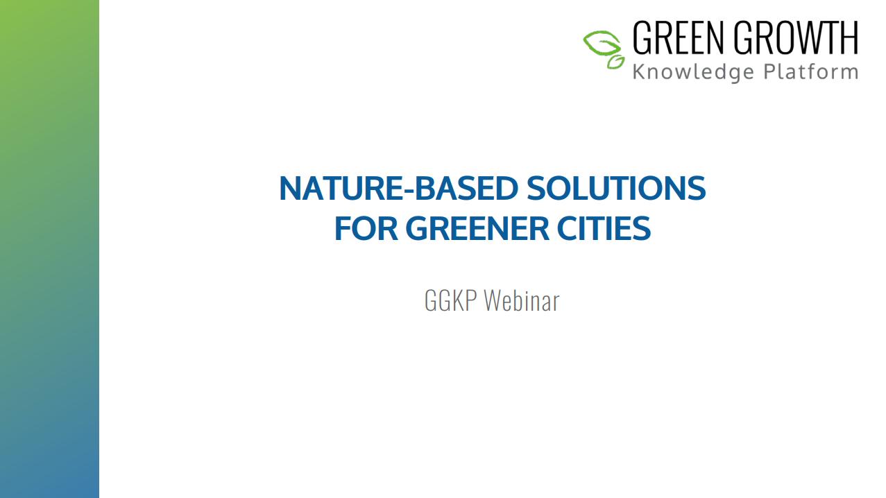 GGKP Webinar - Nature-Based Solutions for Greener Cities - 31 October 2017